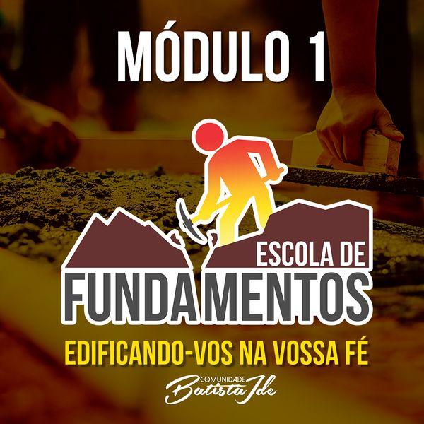 Imagem principal do produto Escola de Fundamentos - Módulo 1