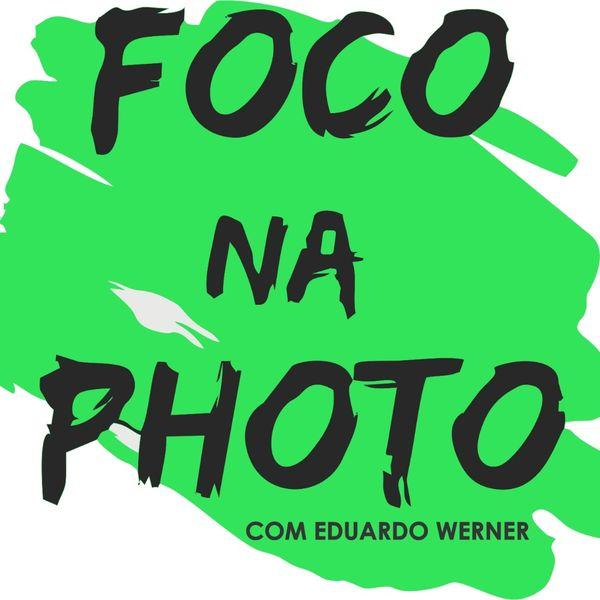 Imagem principal do produto Foco na Photo com Eduardo Werner - Curso de Fotografia