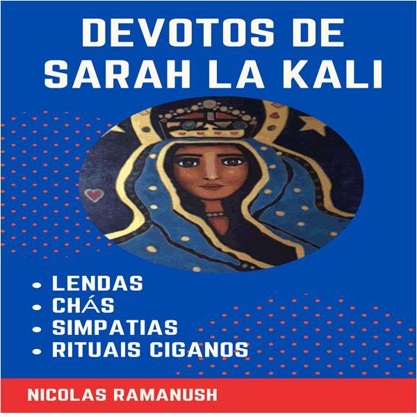 Imagem principal do produto Devotos de Sarah La Kali - lendas, chás , simpatias e rituais ciganos