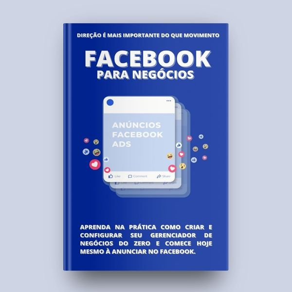 Imagem principal do produto Ebook: Facebook para negócios - Aprenda na prática como criar e configurar seu Gerenciador de negócios do zero e comece hoje mesmo à anunciar no Facebook.