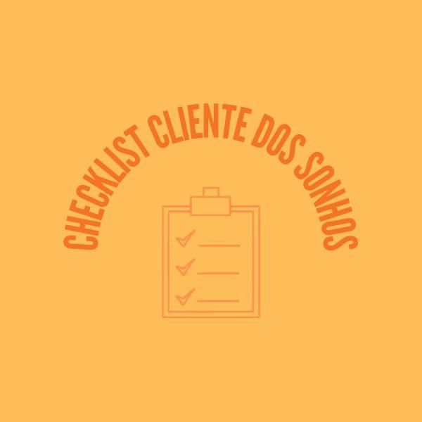 Imagem principal do produto Checklist Cliente dos Sonhos