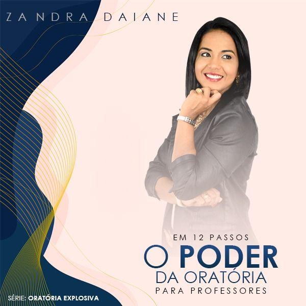 Imagem principal do produto Ebook: O poder da oratória para professores - Zandra Daiane