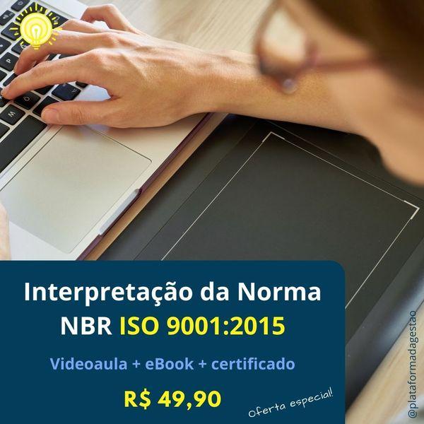 Imagem principal do produto Interpretação da Norma NBR ISO 9001:2015