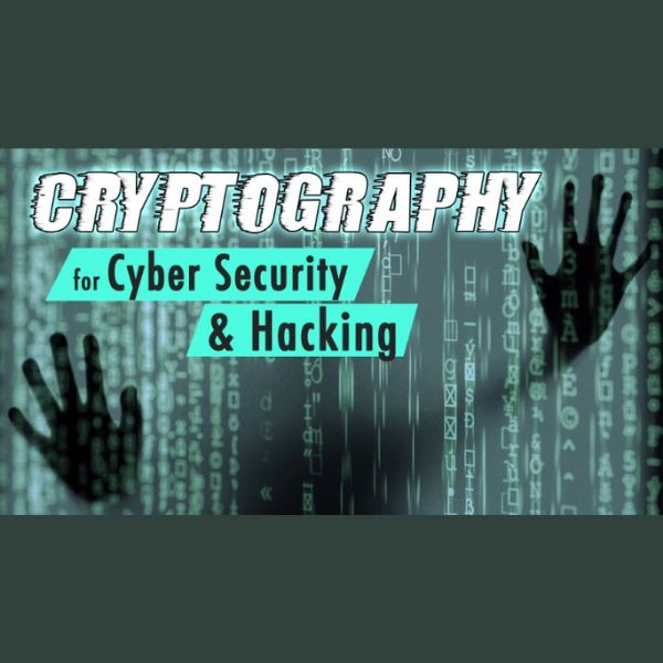 Imagem principal do produto Cryptography for Cyber Security and Hacking
