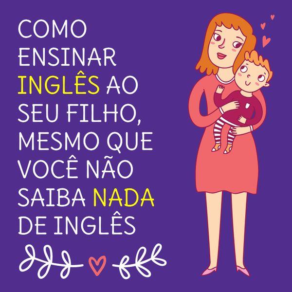 Imagem principal do produto Inglês Pais e Filhos - Literatura Infantil Bilíngue