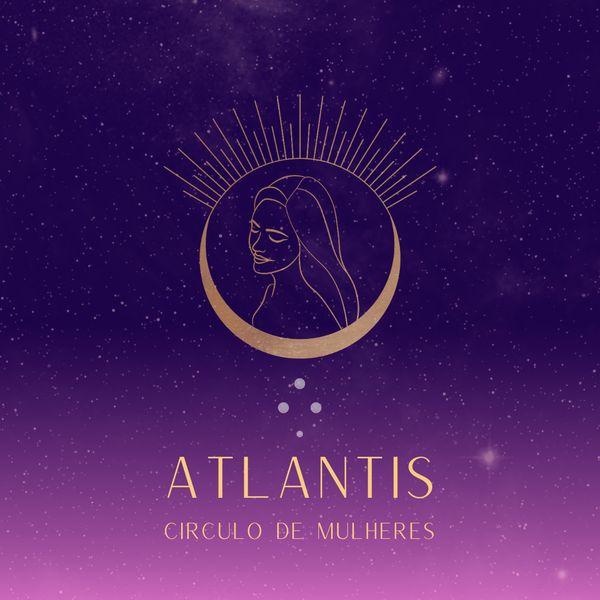 Imagem principal do produto Atlantis - Círculo de Desenvolvimento Feminino