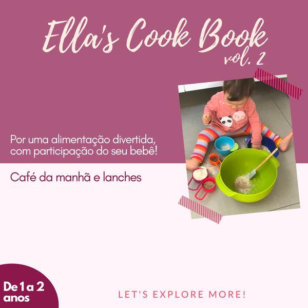 Imagem principal do produto ELLA'S COOK BOOK - Alimentação saudável e divertida do bebê de 1 a 2 anos