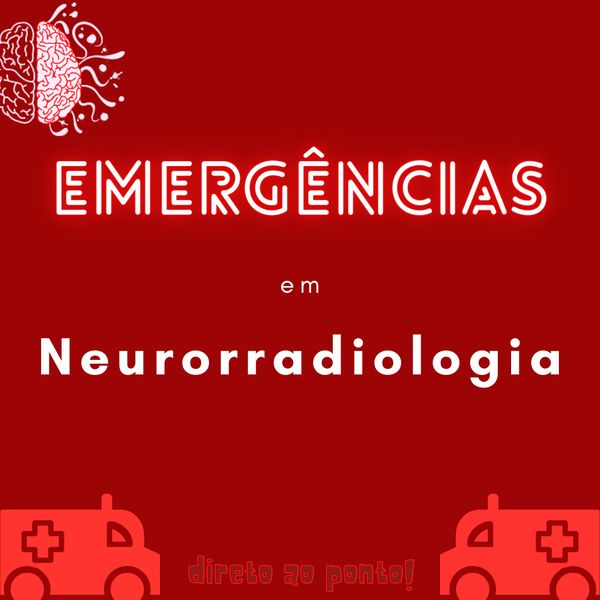 Imagem principal do produto Emergências em Neurorradiologia: direto ao ponto