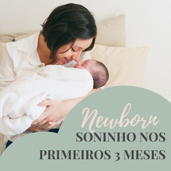 Imagem principal do produto Newborn: Soninho sem mistério nos primeiros 3 meses