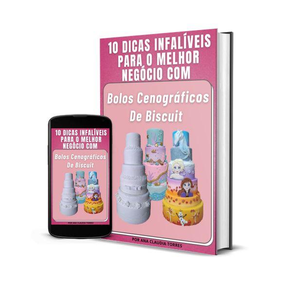 Imagem principal do produto 10 DICAS INFALÍVEIS PARA O MELHOR NEGÓCIO COM BOLOS CENOGRÁFICOS DE BISCUIT