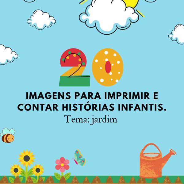 Imagem principal do produto 20 imagens para contar histórias infantis - Tema: Jardim