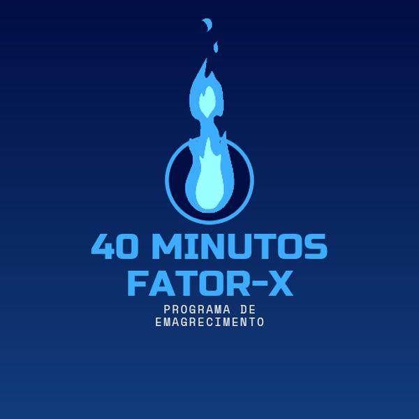 Imagem principal do produto 40minutos Fator-X (PROGRAMA DE EMAGRECIMENTO) Completo