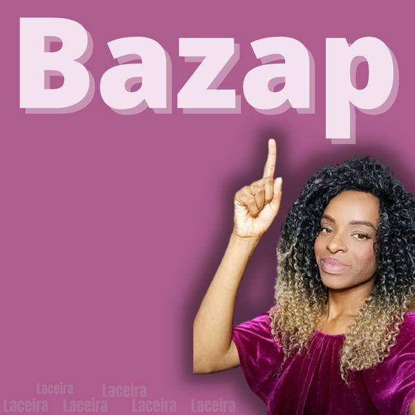 Imagem principal do produto Bazap (como vender Laços Parados