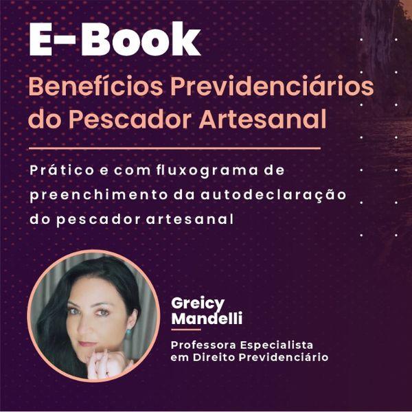 Imagem principal do produto E-BOOK BENEFÍCIOS PREVIDENCIÁRIOS DO PESCADOR ARTESANAL