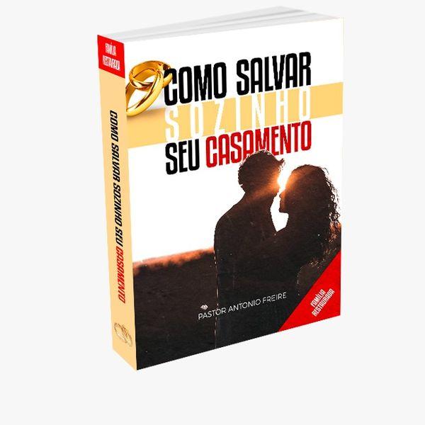 Imagem principal do produto Como salvar seu casamento sozinho