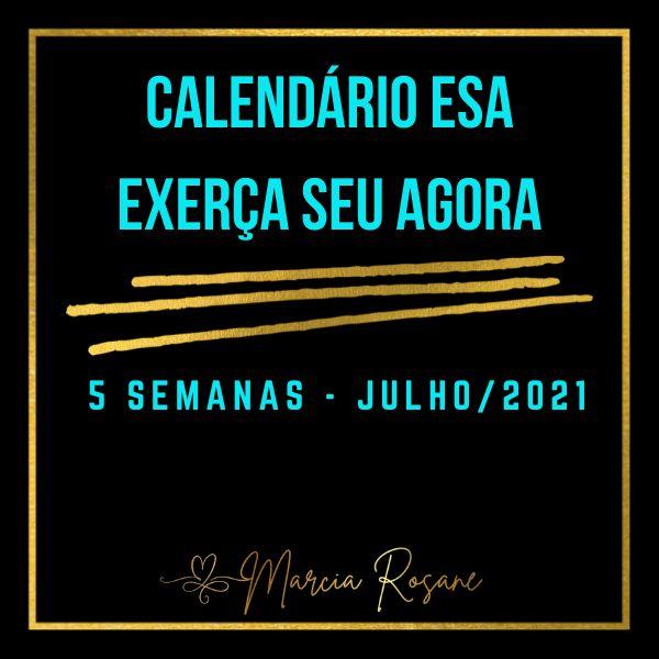 Imagem principal do produto Calendário ESA - Exerça Seu Agora - Mês de Julho