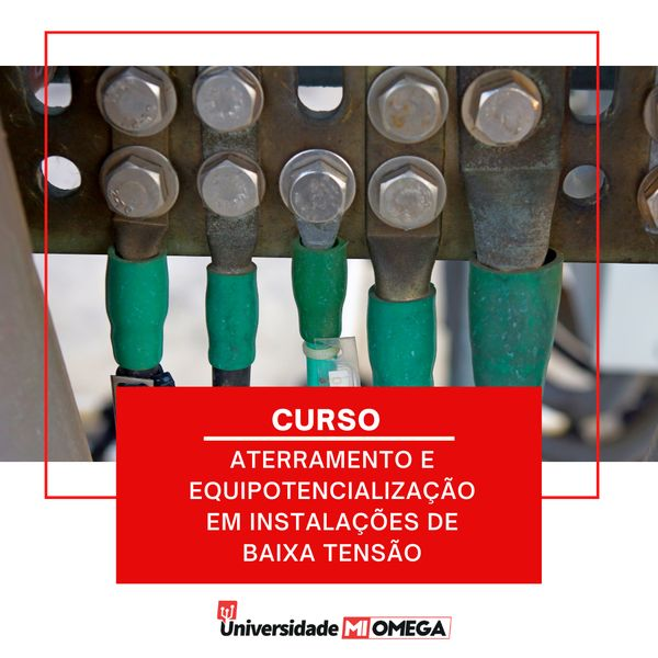Imagem principal do produto Curso Aterramento e Equipotencialização das Instalações Elétricas de Baixa Tensão