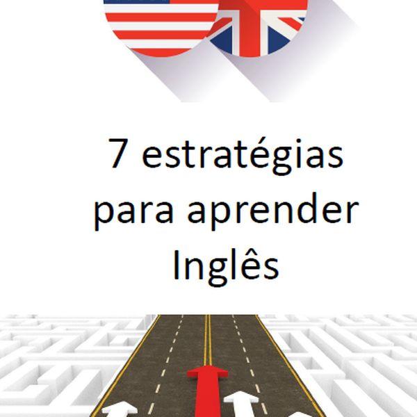 Imagem principal do produto 7 estratégias para aprender Inglês
