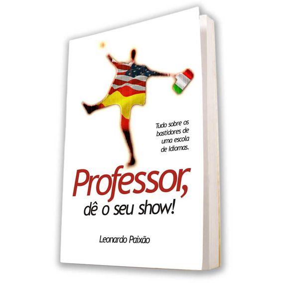 Imagem principal do produto E-book Professor, Dê o seu show
