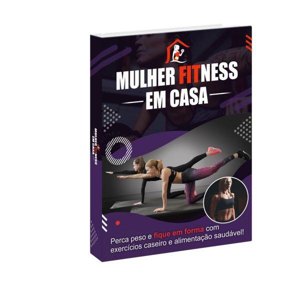 Imagem principal do produto E-Book Mulher Fitness em Casa