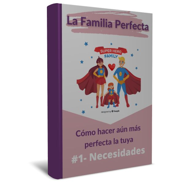 Imagem principal do produto Ebook #1: Necesidades - Tu Familia Perfecta