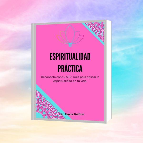 Imagem principal do produto Espiritualidad Práctica: Reconecta con tu ser
