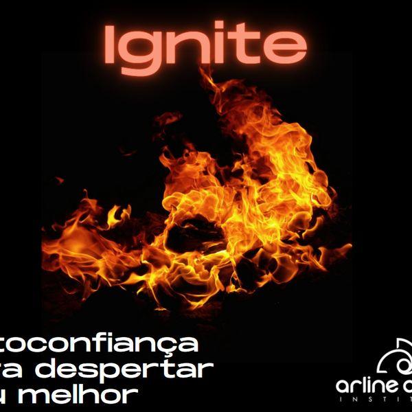 Imagem principal do produto IGNITE