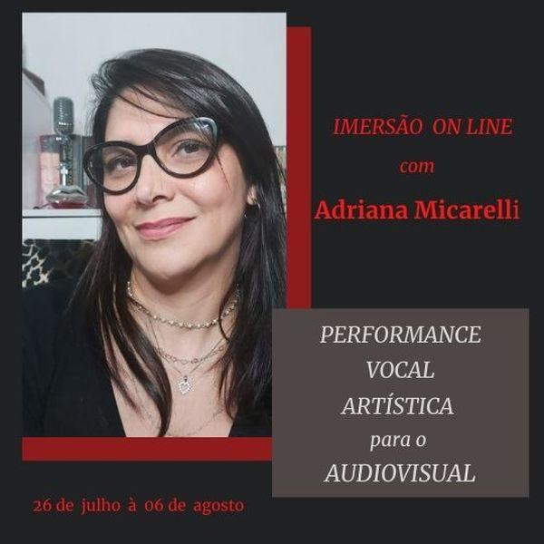 Imagem principal do produto Imersão online em Performance Vocal Artística para o Audiovisual - 26 de julho à 06 de agosto