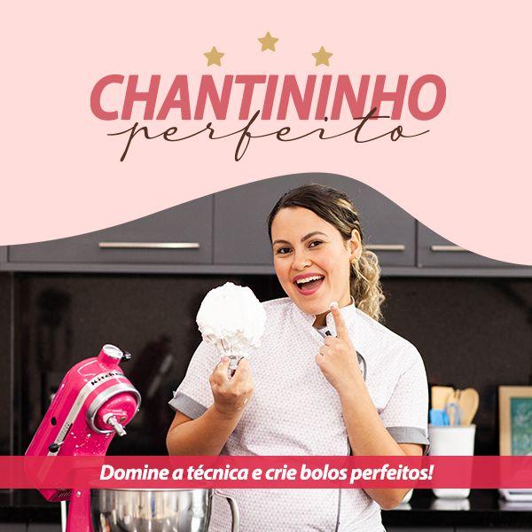 Imagem principal do produto Curso de Chantininho Perfeito