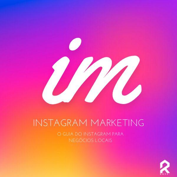 Imagem principal do produto Instagram Marketing - O Guia de Marketing Digital para Negocios Locais