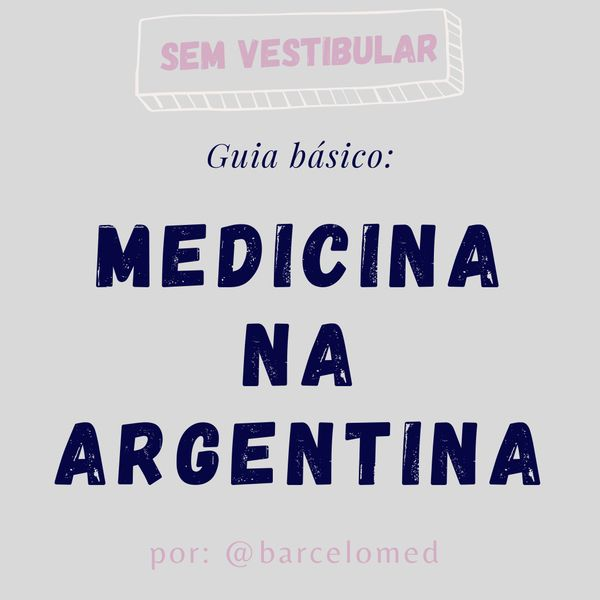 Imagem principal do produto Guia básico para ir estudar Medicina na Argentina