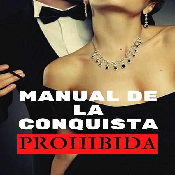 Imagem principal do produto MANUAL DE LA CONQUISTA PROHIBIDA