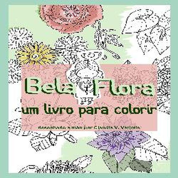 Bela Flora Livro De Colorir Coloring Book Claudia Varjotie
