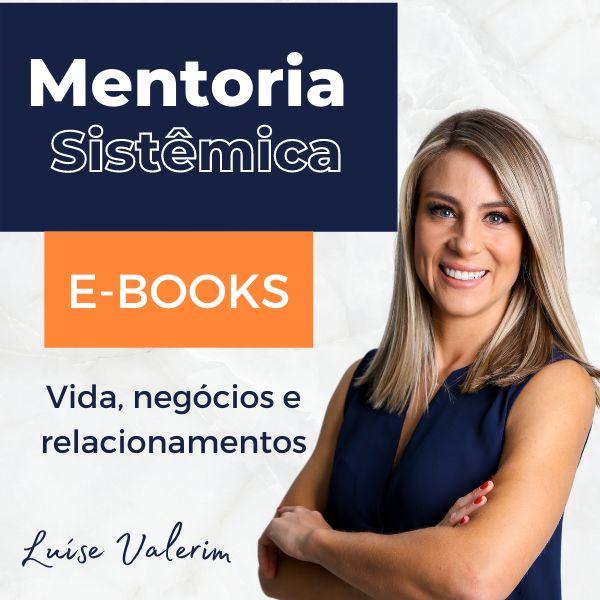 Imagem principal do produto E-book: Mentoria Sistêmica @luvalerim