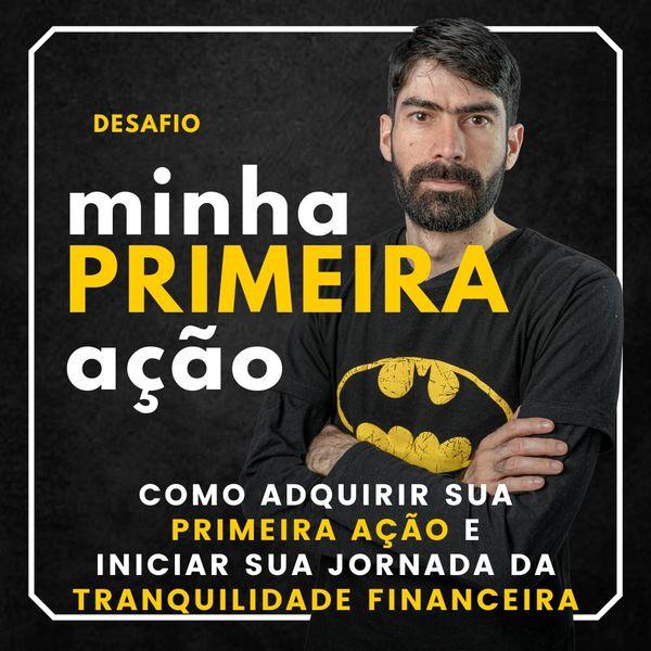 Imagem principal do produto Desafio MINHA PRIMEIRA AÇÃO