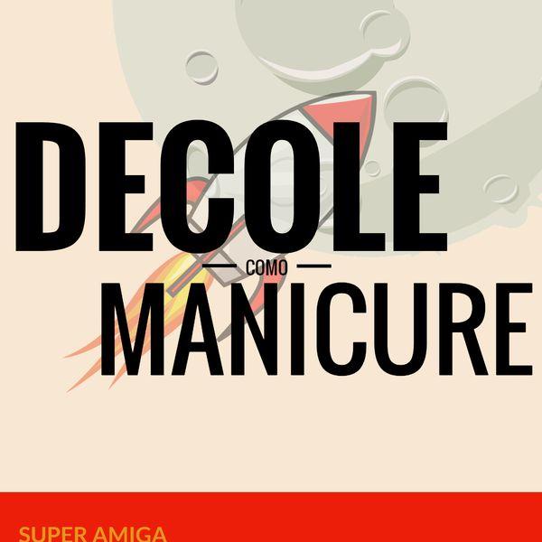 Imagem principal do produto Decole Como Manicure