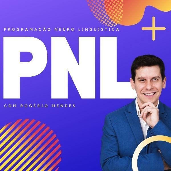 Imagem principal do produto Curso PNL Online com Rogério Mendes