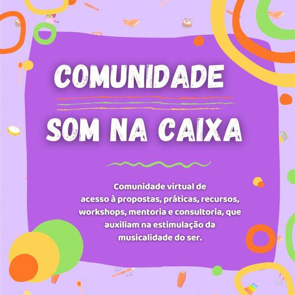 Imagem principal do produto Comunidade Som na Caixa