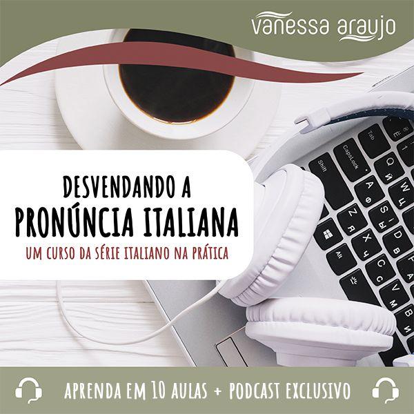 Imagem principal do produto DESVENDANDO A PRONÚNCIA ITALIANA