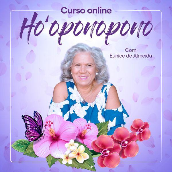 Imagem principal do produto Curso de Ho'oponopono com Eunice de Almeida