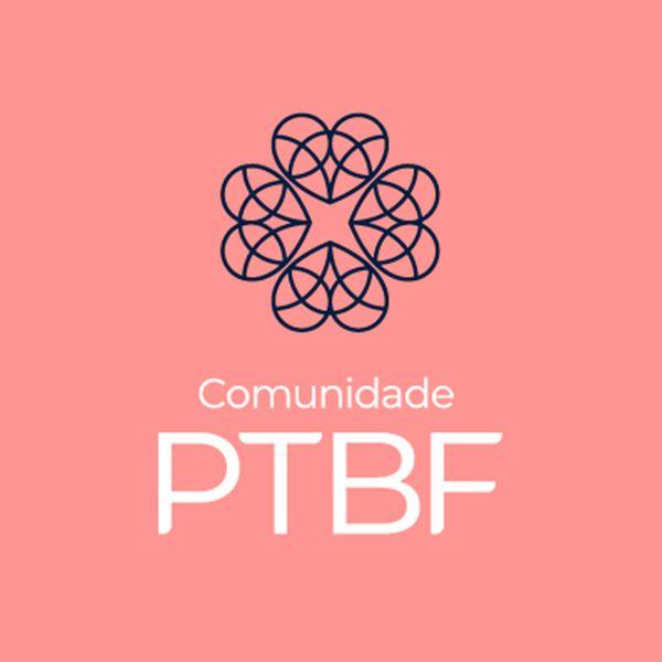 Imagem principal do produto Comunidade PTBF!