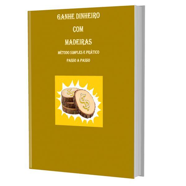 Imagem principal do produto Ganhe Dinheiro com Madeiras