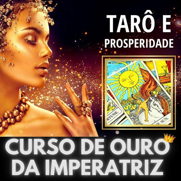 Imagem principal do produto CURSO DE OURO DA IMPERATRIZ - Tarô Arquetípico