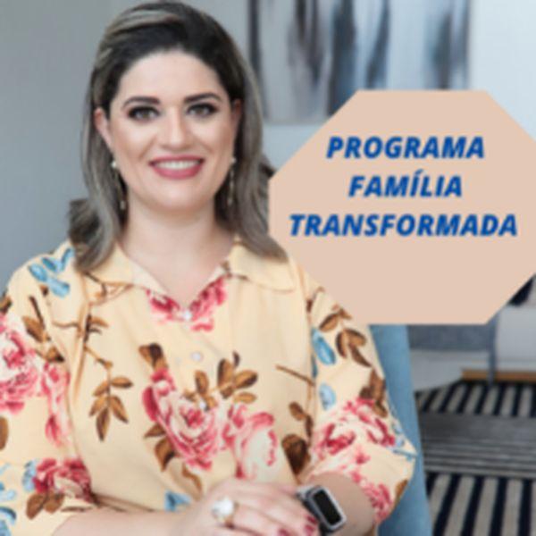 Imagem principal do produto Famílias Transformadas