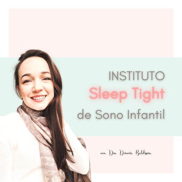 Imagem principal do produto Instituto Sleep Tight de Sono Infantil