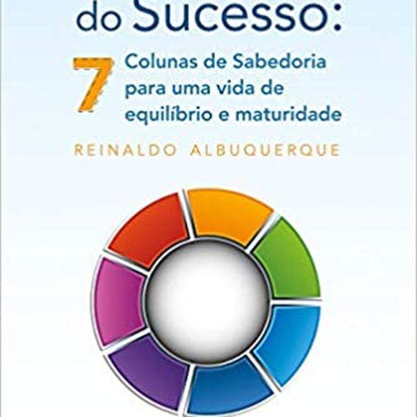 Imagem principal do produto Ciclo do Sucesso - 7 Colunas de Sabedoria para uma vida de equilíbrio e maturidade