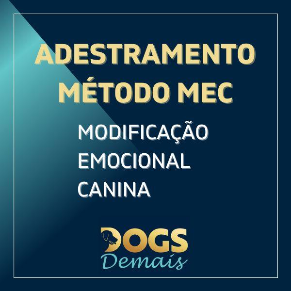 Imagem principal do produto Adestramento de Cães Método MEC - Modificação Emocional Canina