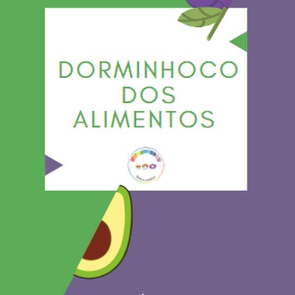 Imagem principal do produto Dorminhoco dos Alimentos