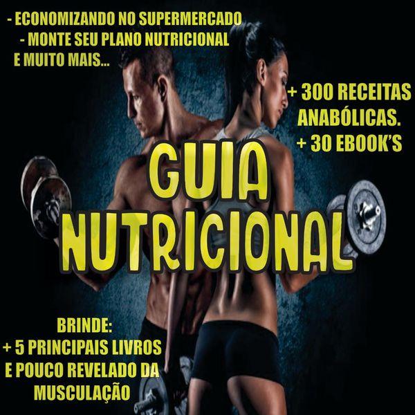 Imagem principal do produto Guia Nutricional +300 Receita Anabólicas, Treinos e Suplementos