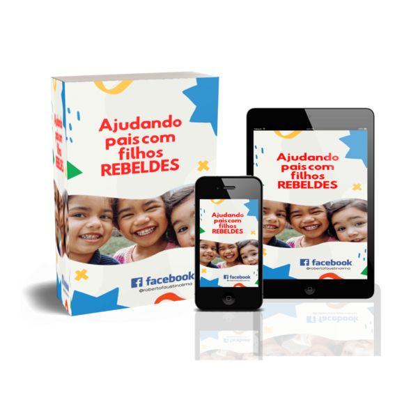 Imagem principal do produto Ajudando pais com filhos REBELDES!